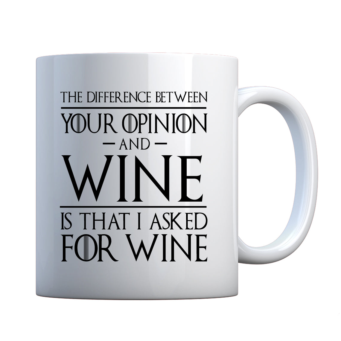 Mug Your Opinion and Wine Ceramic Gift Mug