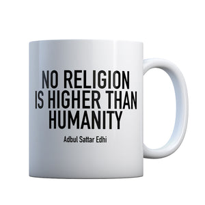 No Religion Higher than Humanity Gift Mug