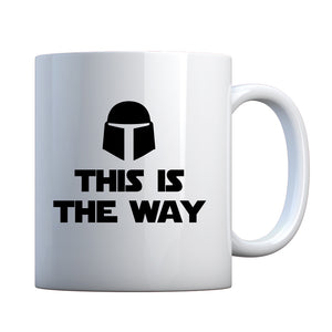 This is the Way Ceramic Gift Mug