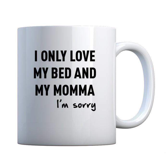 Mug Only Love My Bed Ceramic Gift Mug
