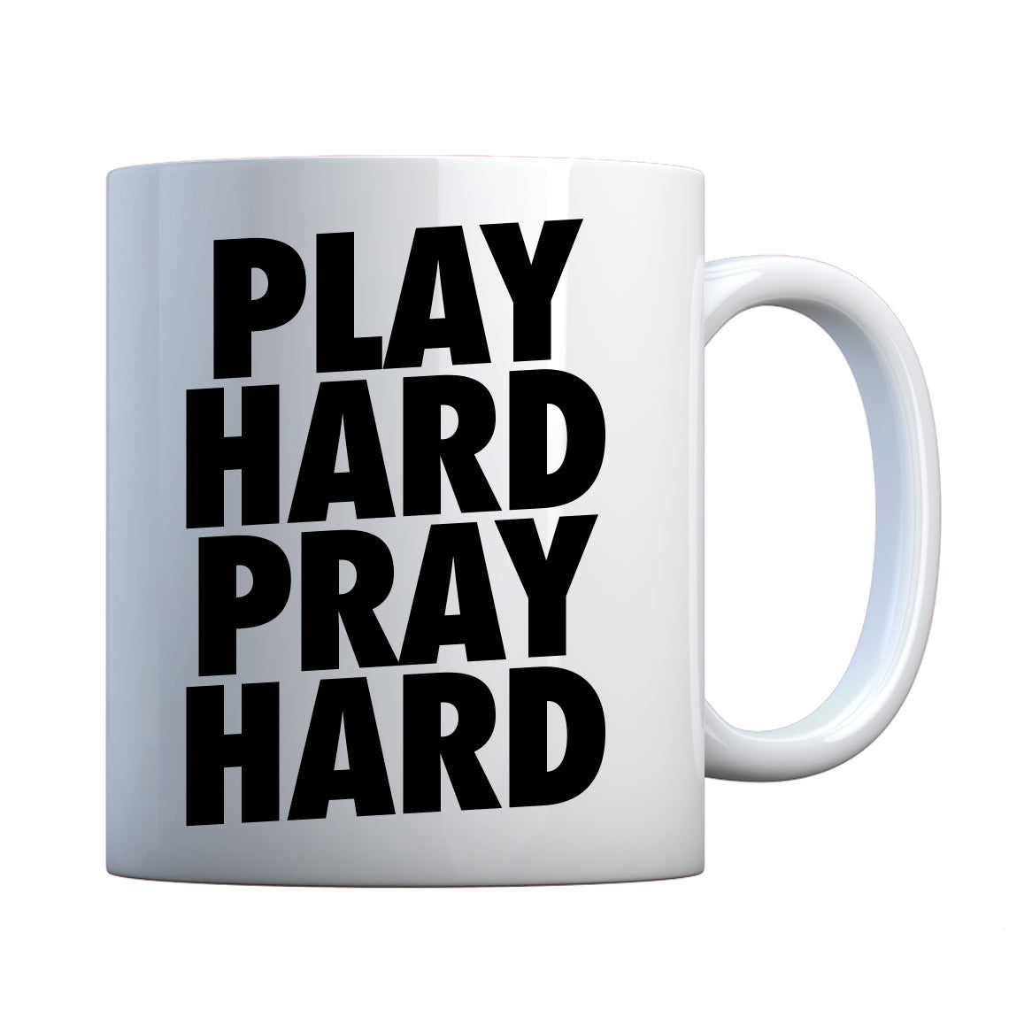 Mug Play Hard Pray Hard Ceramic Gift Mug