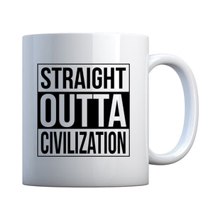Straight Outta Civilization Ceramic Gift Mug