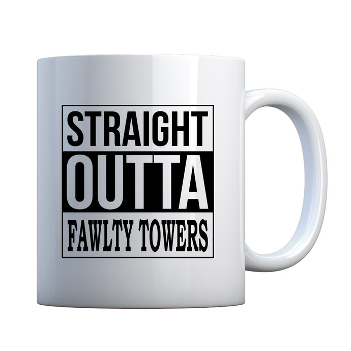 Straight Outta Fawlty Towers Ceramic Gift Mug
