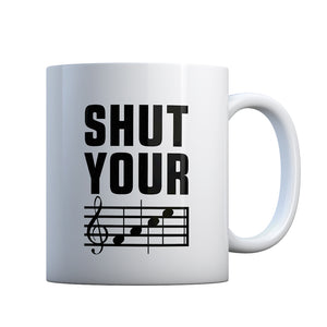 Shut Your Face Gift Mug