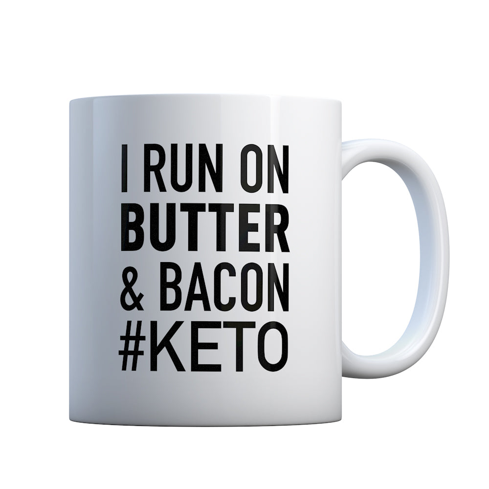 I Run on Butter and Bacon Gift Mug