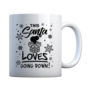 This Santa Loves Going Down Ceramic Gift Mug