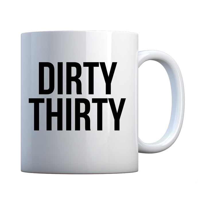 Mug Dirty Thirty Ceramic Gift Mug