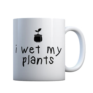 I Wet My Plants Gift Mug