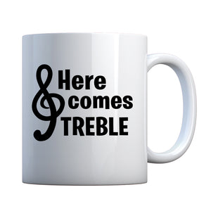 Here Comes Treble Ceramic Gift Mug