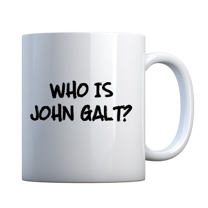 Who is John Galt? Ceramic Gift Mug