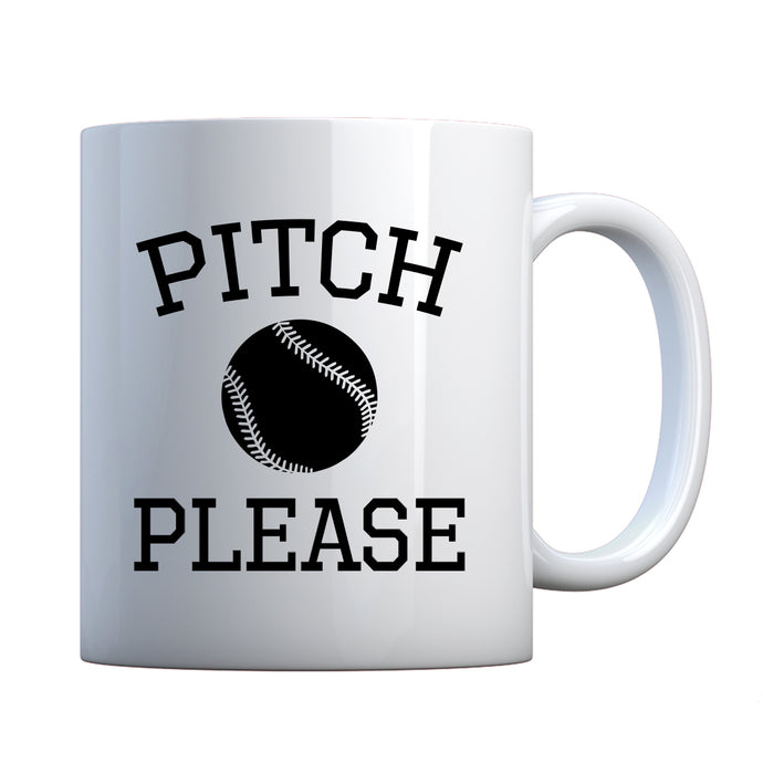 Mug Pitch Please Ceramic Gift Mug
