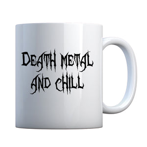 Mug Death Metal and Chill Ceramic Gift Mug
