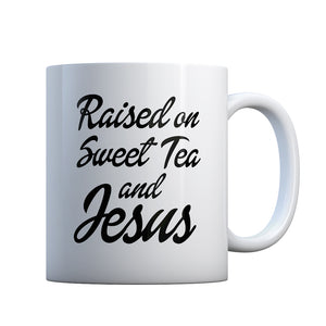 Raised on Sweet Tea and Jesus Gift Mug