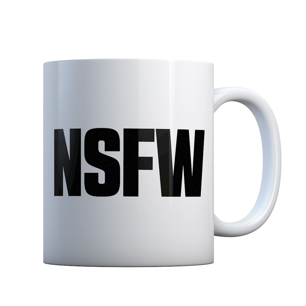 Not Safe for Work Gift Mug