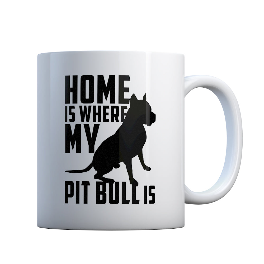 Home is Where my Pit Bull is Gift Mug