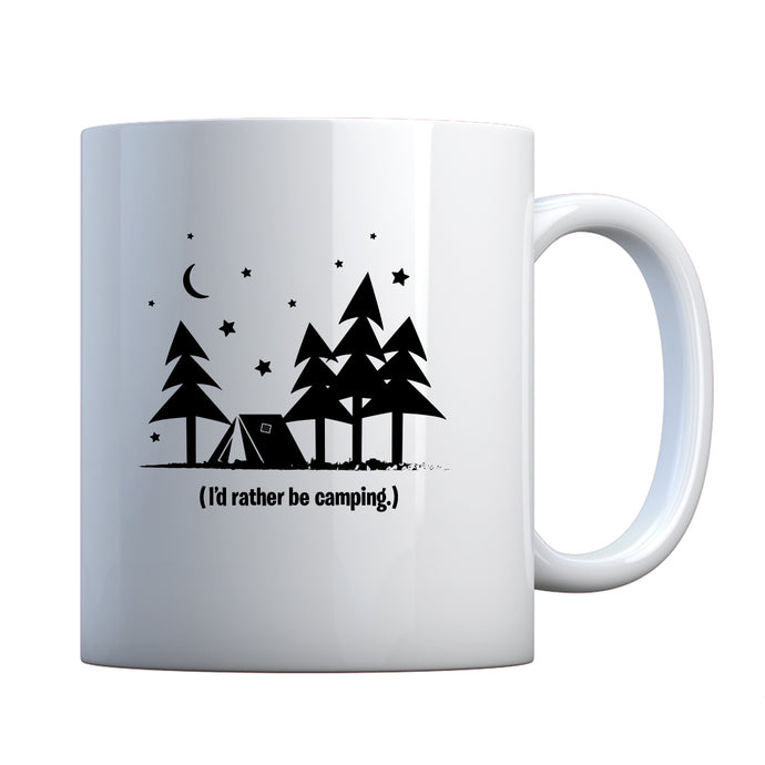 I'd Rather be Camping Ceramic Gift Mug