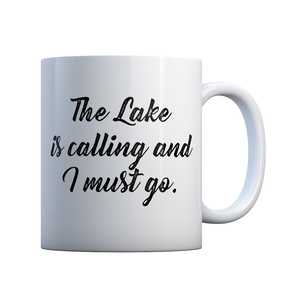The Lake is Calling and I must Go Gift Mug
