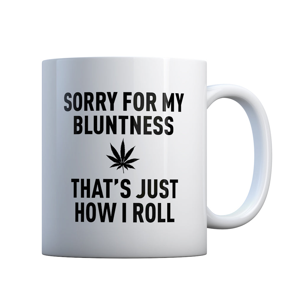 Sorry for my Bluntness Gift Mug