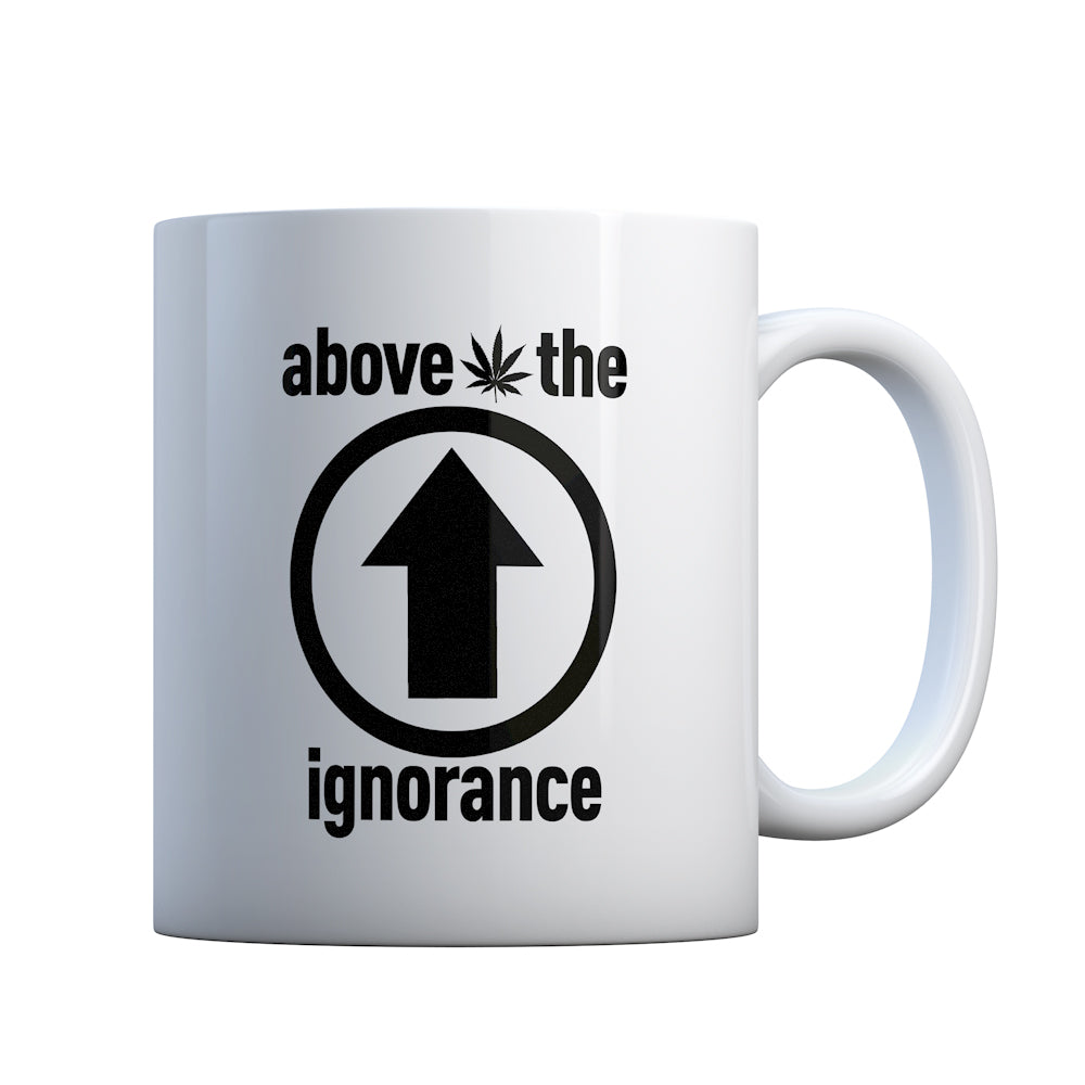 Above the Ignorance Gift Mug