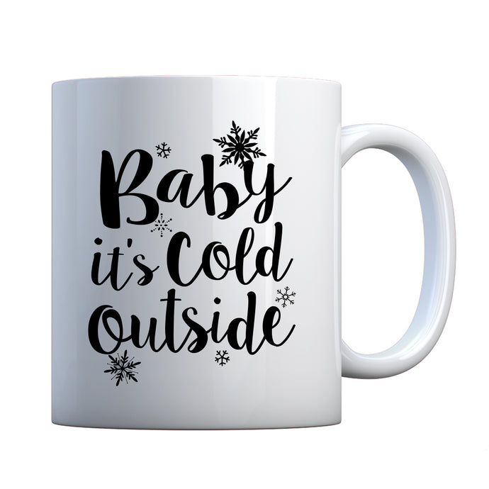 Mug Baby its Cold Outside Ceramic Gift Mug