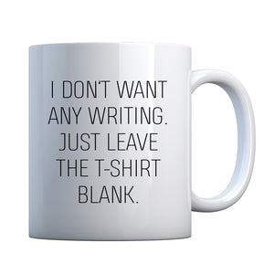 Mug Leave the Tshirt Blank Ceramic Gift Mug