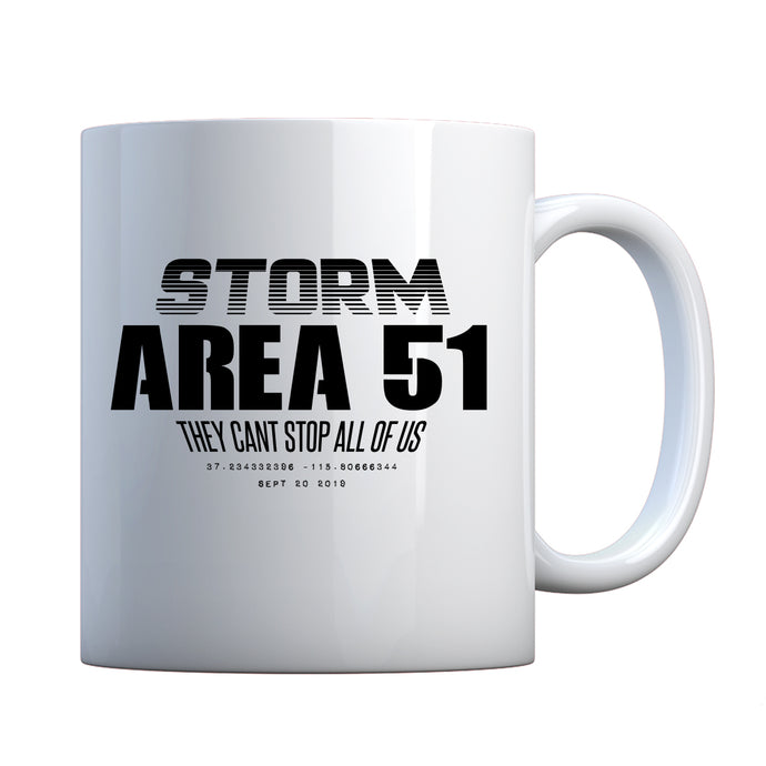 Storm Area 51 They Can't Stop Us All Ceramic Gift Mug
