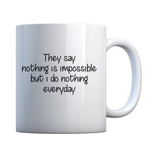 Nothing is Impossible Ceramic Gift Mug