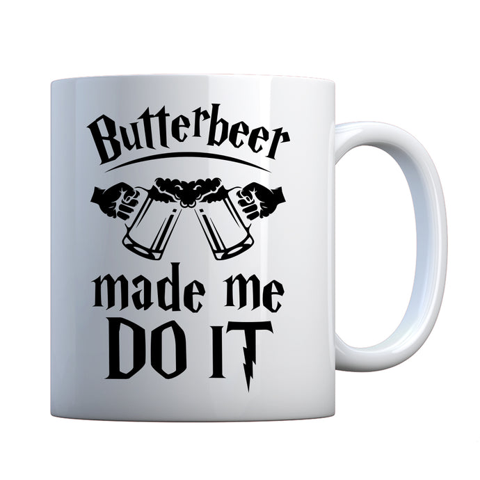 Mug Butterbeer Made Me Do It Ceramic Gift Mug