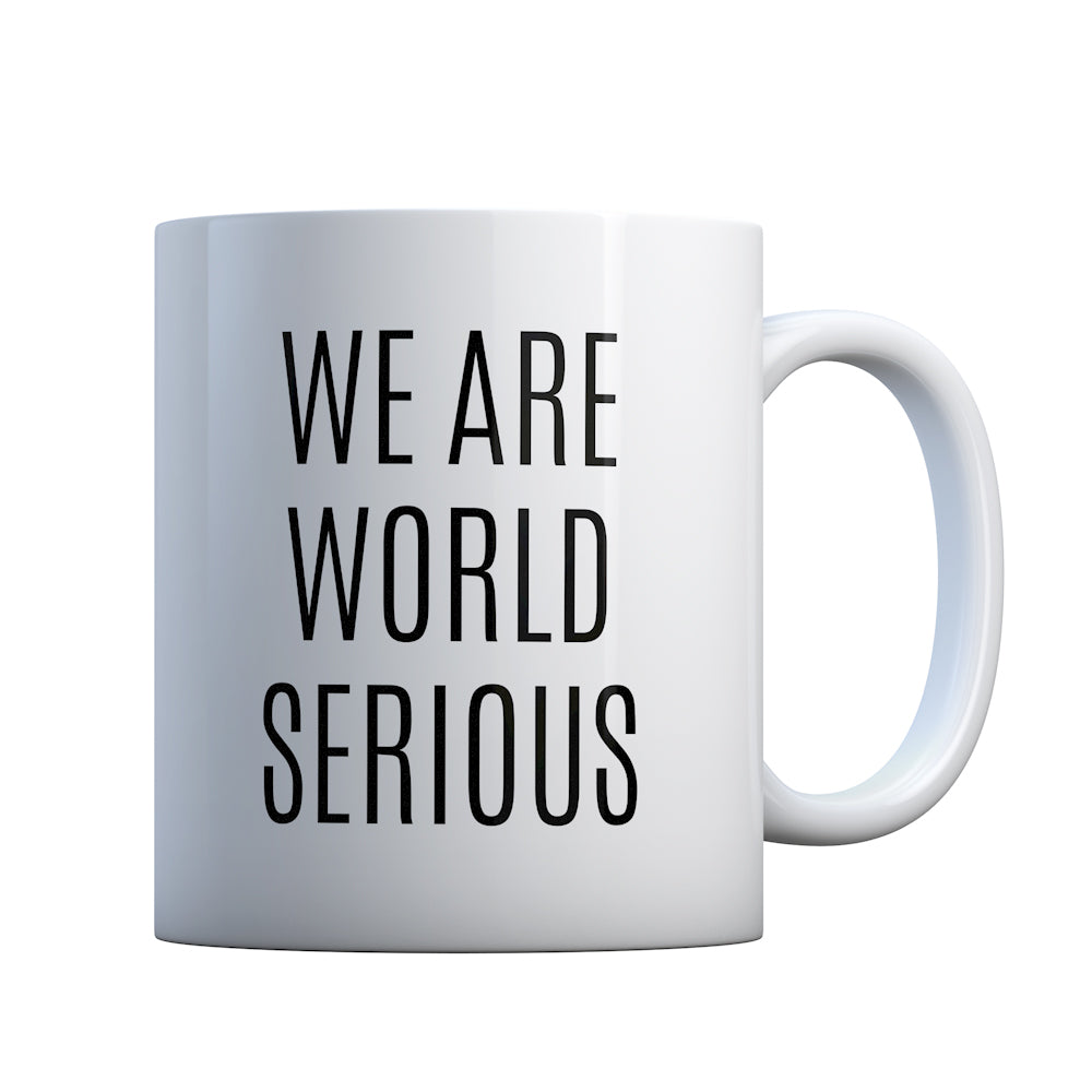We Are World Serious Gift Mug