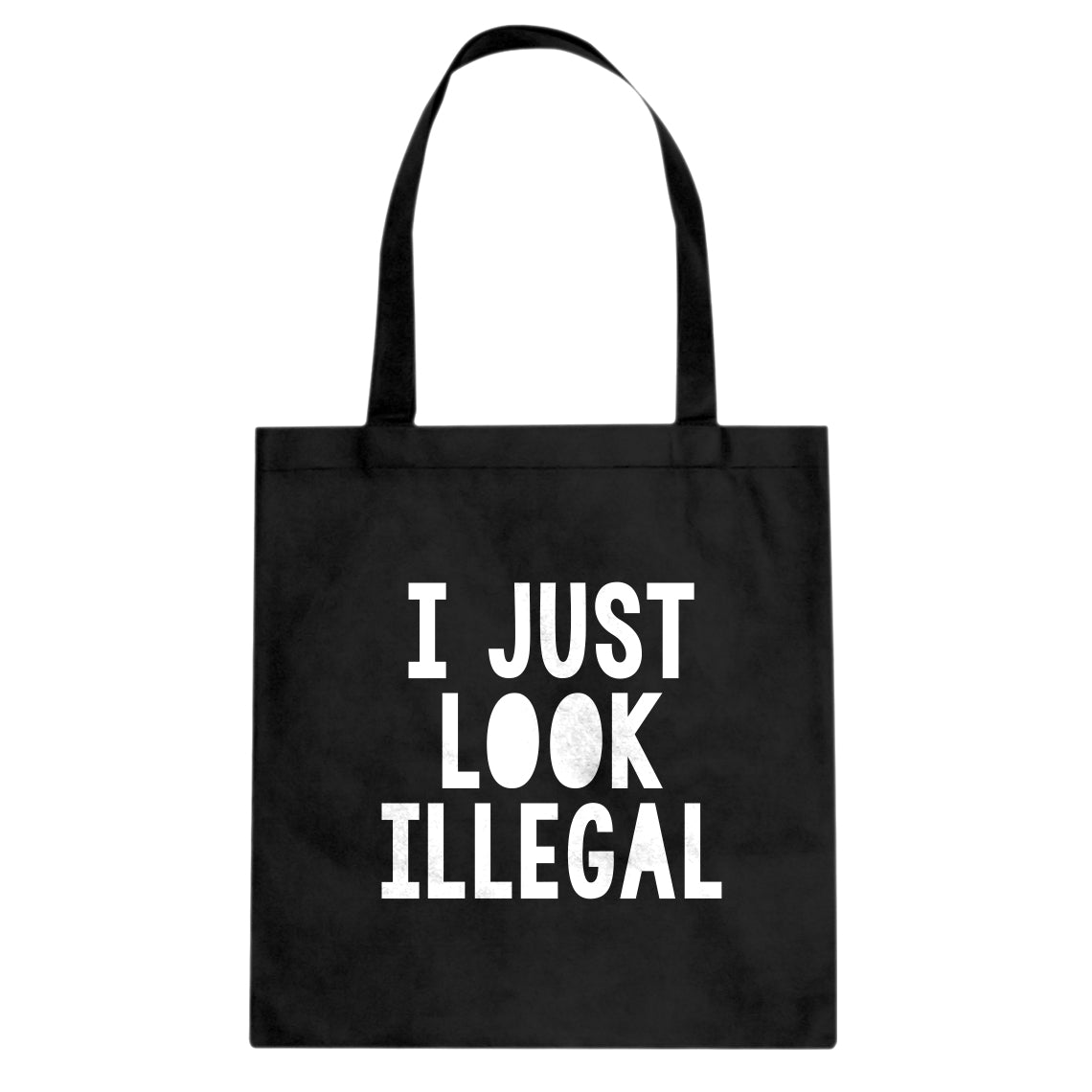 Tote I just Look Illegal Canvas Tote Bag