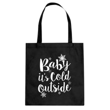 Tote Baby its Cold Outside Canvas Tote Bag