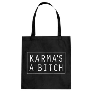 Tote Karma's a Bitch Canvas Tote Bag
