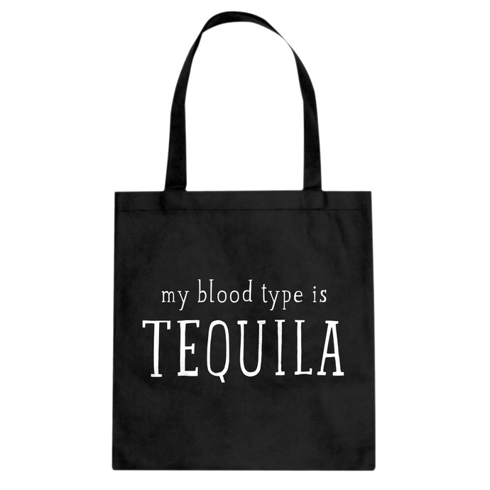 My Blood Type is Tequila Cotton Canvas Tote Bag