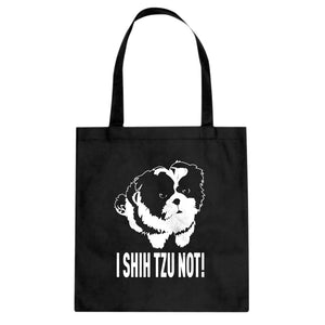 Tote I Shih Tzu Not Canvas Tote Bag