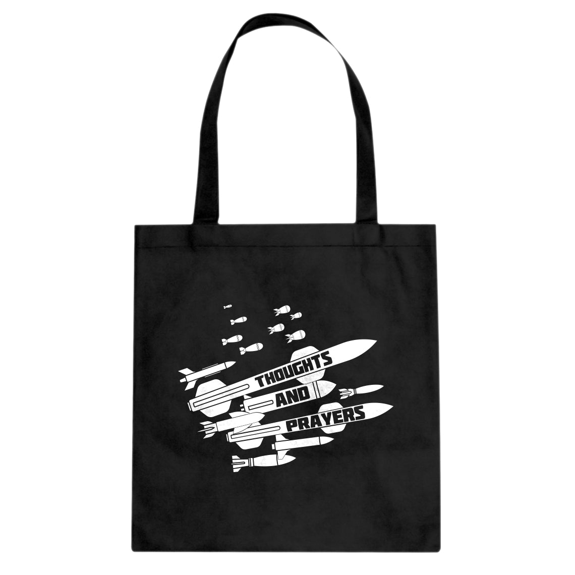 Tote Thoughts and Prayers Canvas Tote Bag