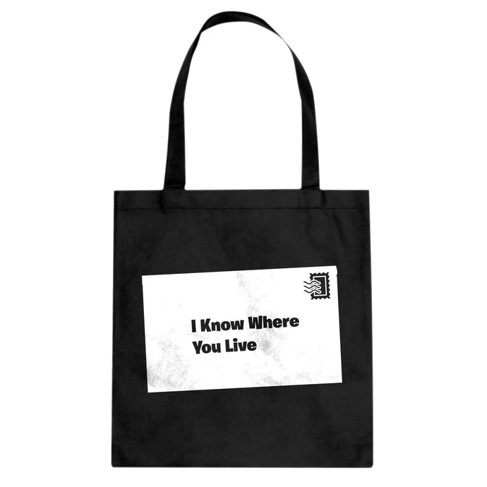 I Know Where You Live Cotton Canvas Tote Bag