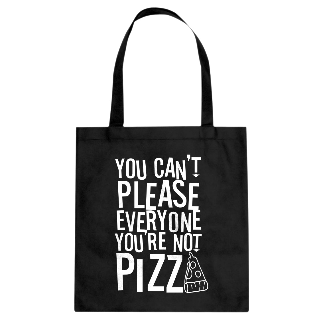 Tote You're Not Pizza Canvas Tote Bag