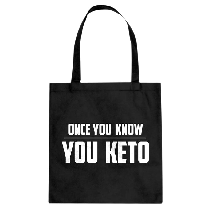 Tote Once You Know, You Keto Canvas Tote Bag