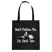Tote I'm Lost Too Canvas Tote Bag