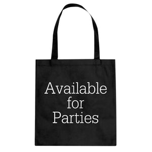 Tote Available for Parties Canvas Tote Bag
