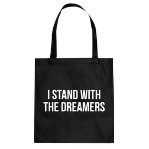 Tote Stand With the Dreamers Canvas Tote Bag