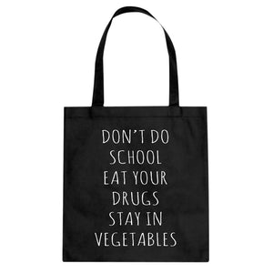 Tote Eat Your Drugs Canvas Tote Bag
