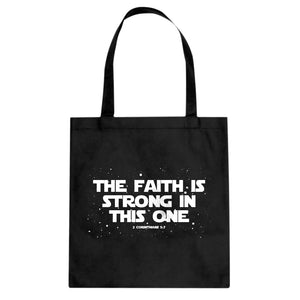Tote The Faith is Strong in This One Canvas Tote Bag