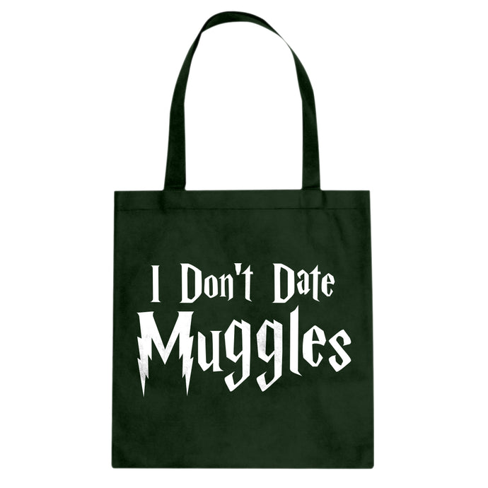Tote I Don't Date Muggles Canvas Tote Bag