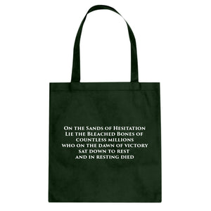 Tote On the Sands of Hesitation Canvas Tote Bag