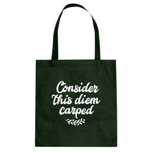 Tote Consider this Diem Carped Canvas Tote Bag