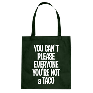 Tote Youre not a Taco Canvas Tote Bag