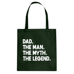 Dad. The Man the Myth the Legend Cotton Canvas Tote Bag