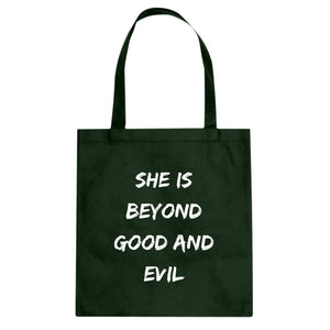 Tote She is Beyond Good and Evil Canvas Tote Bag