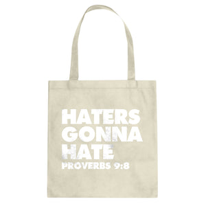 Tote Haters Gonna Hate Proverbs 9:8 Canvas Tote Bag